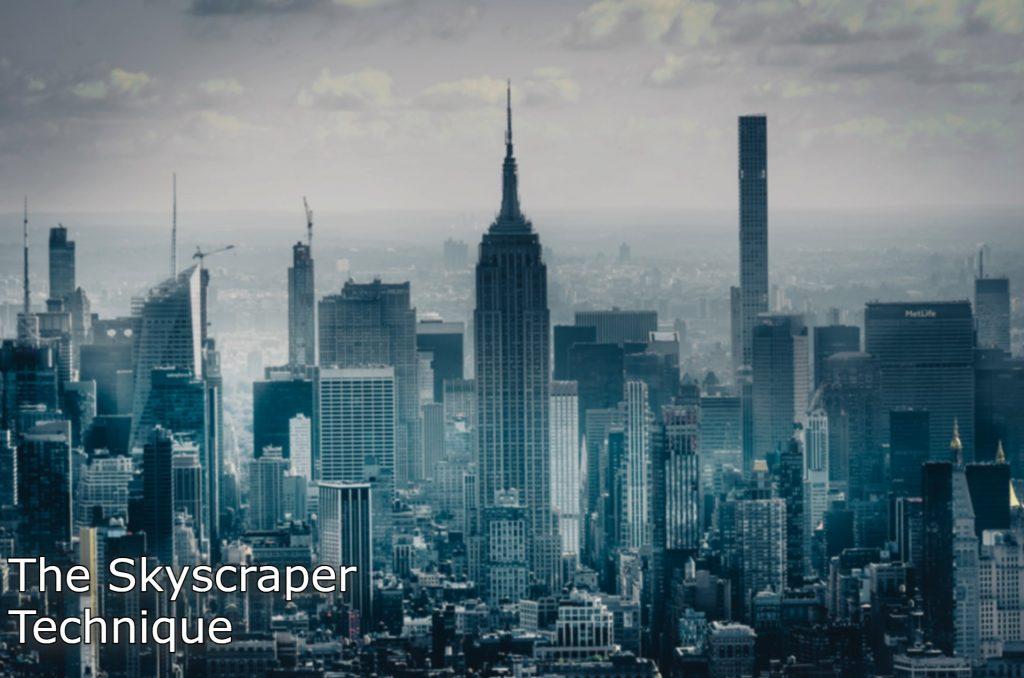 skyscraper-technique